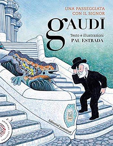 9788426139528: Un paseo con el señor Gaudí (ALBUMES ILUSTRADOS)