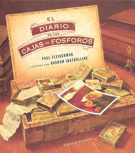 9788426139764: El diario de las cajas de f�sforos (ALBUMES ILUSTRADOS)