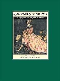 RONDALLES DE GRIMM: GRIMM, JACOB;GRIMM, WILHELM