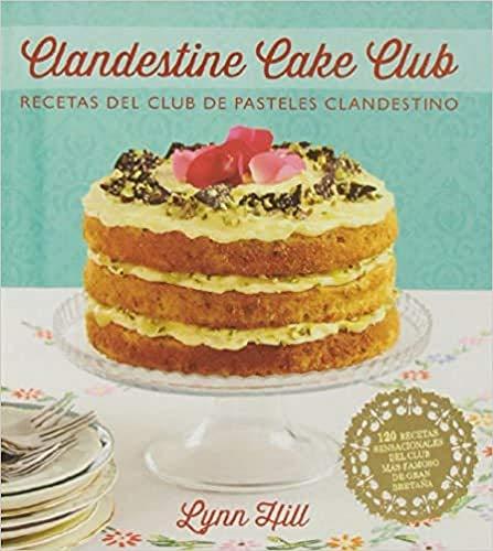 9788426140036: Clandestine, cake club