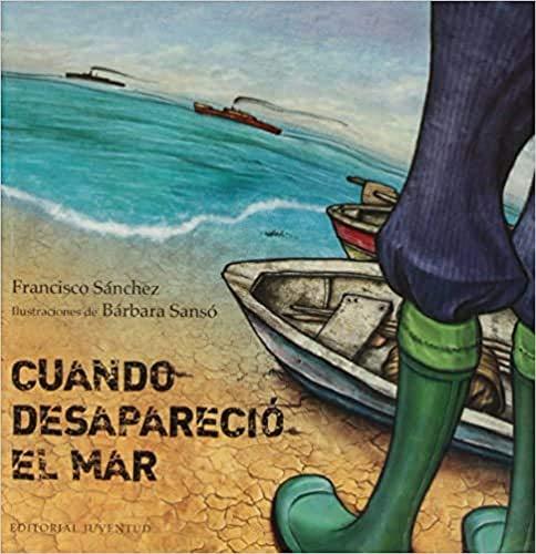 9788426140111: Cuando desapareció el mar (Spanish Edition)