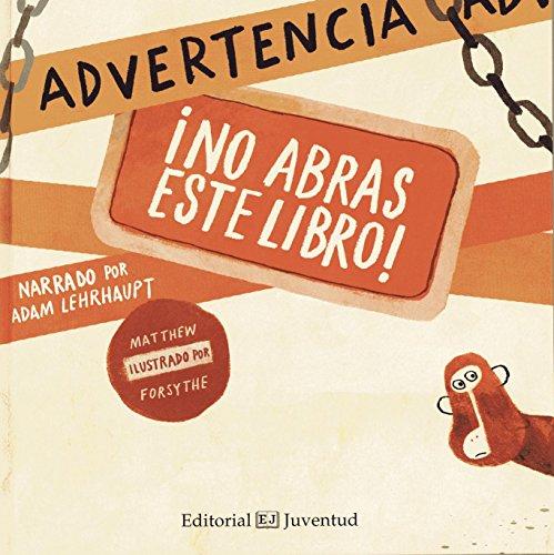 9788426140388: Advertencia: ¡No abras este libro! (Spanish Edition)