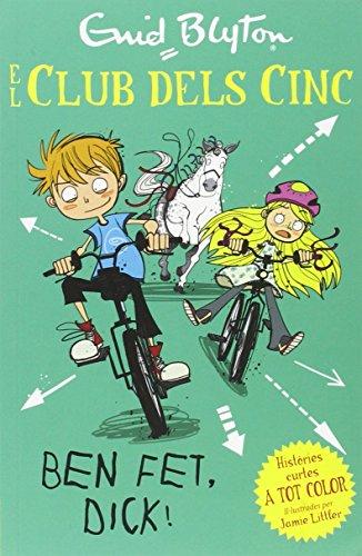 Ben fet, Dick! (Paperback): Enid Blyton