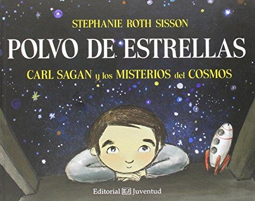 9788426142467: Polvo de estrellas: Carl Sagan y los misterios del cosmo (Spanish Edition)
