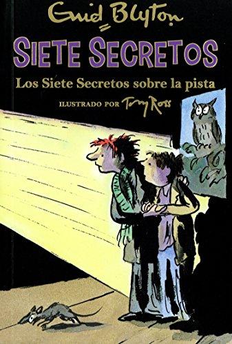 Siete secretos: Los siete secretos sobre la: Enid Blyton
