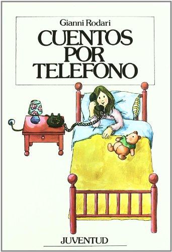 9788426155597: Cuentos Por Telefono (Spanish Edition)