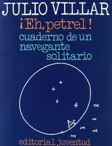 9788426156716: Eh, Petrel (EN EL MAR Y LA MONTAÑA)