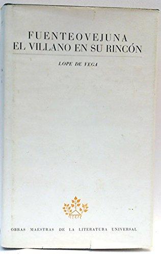 9788426156754: Fuenteovejuna ; El villano en su rincon (Obras maestras de la literatura universal) (Spanish Edition)