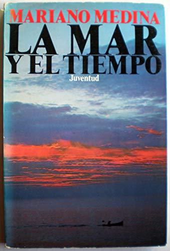 9788426157119: La Mar y El Tiempo (Spanish Edition)