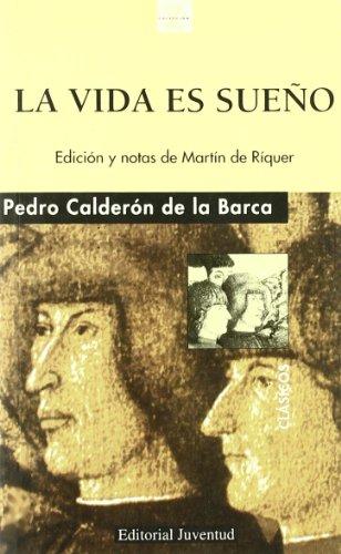 Vida Es Sueno, La: Calderon de La