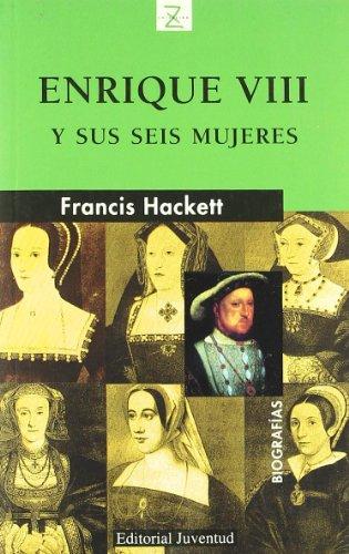 9788426158246: Z Enrique VIII y sus seis mujeres (Biografías)