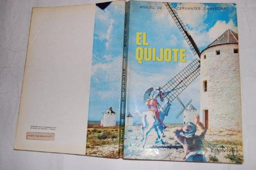 El quijote: Cervantes Saavedra, Miguel