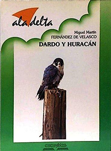 9788426313218: DARDO Y HURACAN (ALA DELTA, 21)