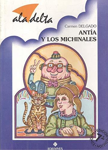 9788426314116: Antia y los michinales