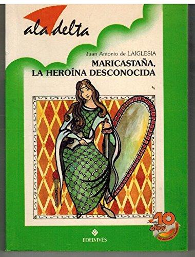 9788426315366: MARICASTAA, HEROINA DESCONOCIDA (EDELVIVES)