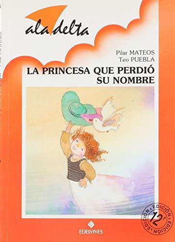 9788426319999: La princesa que perdio su nombre