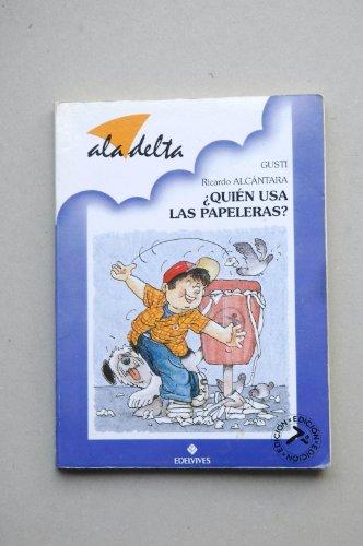 Quien USA las Papeleras? (Spanish Edition): n/a