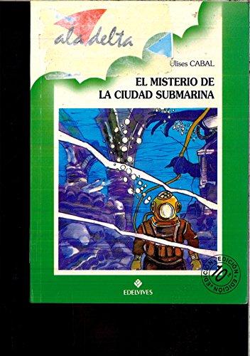 9788426321572: El misterio de la ciudad submarina