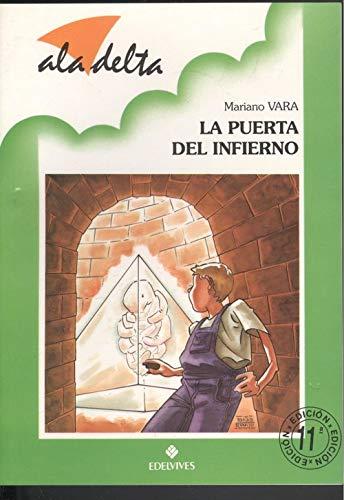 9788426323453: Puerta del infierno, la (Ala Delta Verde)