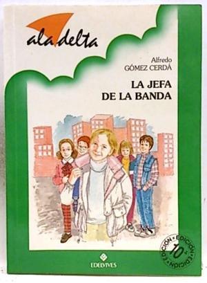 La jefa de la banda Vol. 168: Alfredo Gómez Cerdá