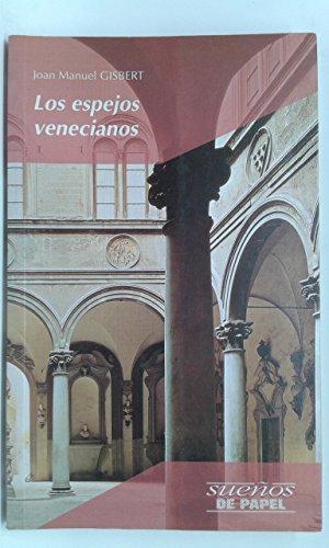 9788426327345: Los Espejos Venecianos