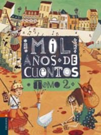 9788426334855: 2: Mil anos de cuentos / Thousand years of stories (Spanish Edition)