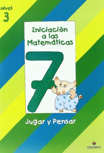 9788426335654: Iniciacion a las Matematicas nivel 3 (cuaderno 7) Jugar y pensar
