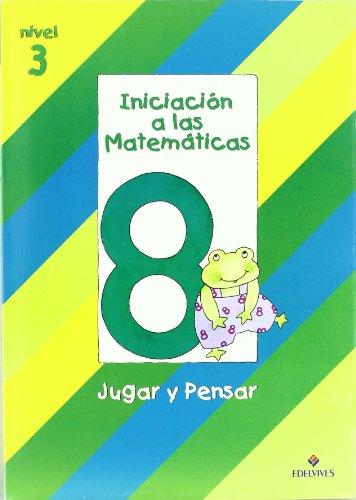 9788426335661: Iniciacion a las Matematicas nivel 3 (cuaderno 8) Jugar y pensar