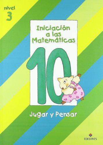 9788426335715: Iniciacion a las Matematicas nivel 3 (cuaderno 10) jugar y pensar