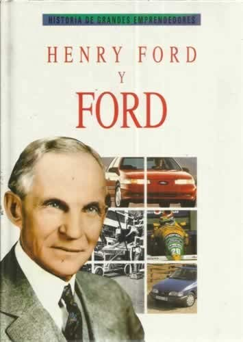 9788426336019: Henry ford y ford -Historia De Grandes Emprendedores (Historia De Grandes Emprendedores / The History of Great Business Executives)