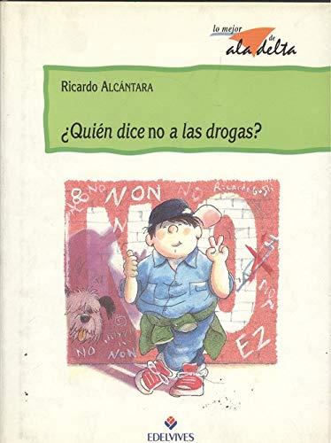9788426338303: ¿Quien dice no a las drogas?