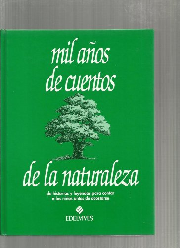 9788426338358: Mil anos de cuentos de la naturaleza/ Thousand Years of Nature Stories (Spanish Edition)