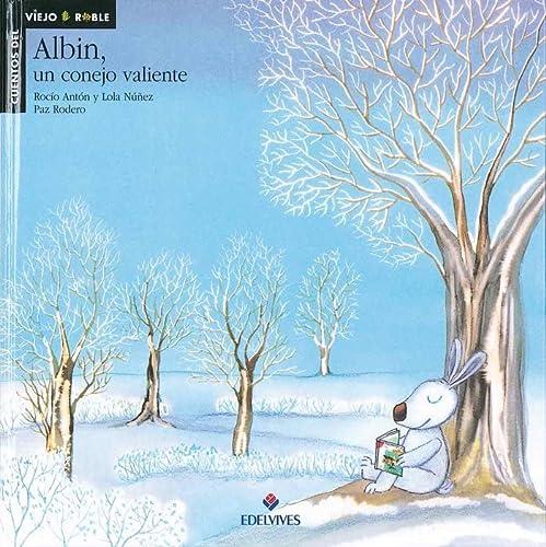 9788426344649: Albin, un conejo valiente / Snowy, the Brave Rabbit