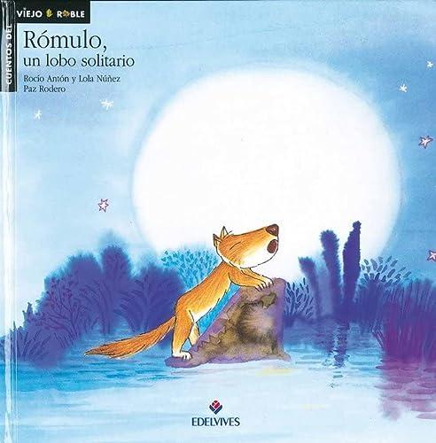 9788426344656: Rómulo, un lobo solitario (Cuentos del viejo roble)