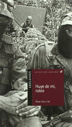9788426346186: Huye de mi, rubio / Run away from me, blond (Spanish Edition)
