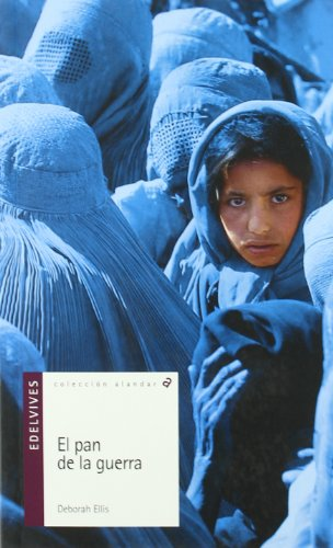 9788426346193: El pan de la guerra/ The Breadwinner (Alandar) (Spanish Edition)