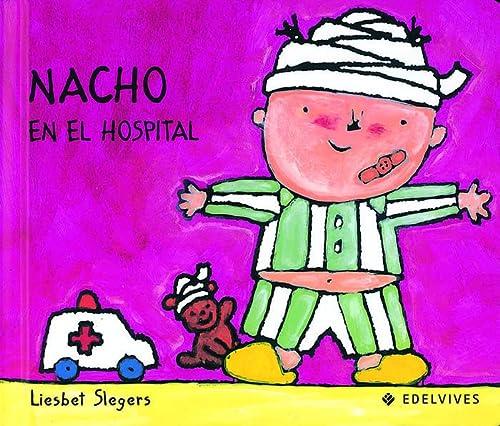 9788426346230: Nacho en el hospital