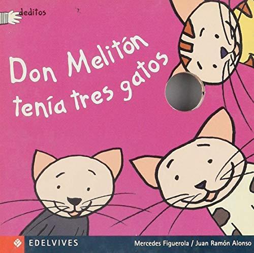 9788426347367: Don Meliton tenia tres gatos / Don Meliton had three cats (Deditos, 3) (Spanish Edition)