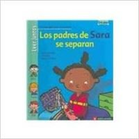 Los padres de Sara se separan/Sara's parents separate (Spanish Edition): Lamblin, ...