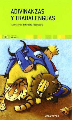 Adivinanzas y trabalenguas,: Natasha Rosemberg ( Ilustraciones)/Wren, J.C. Vales ( Selección )