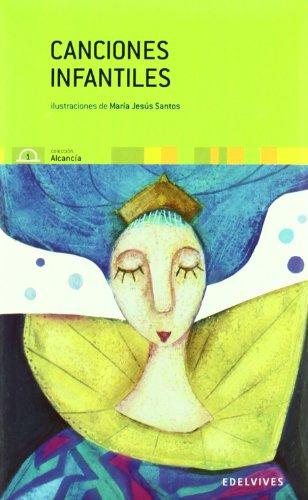 Canciones infantiles (Coleccion Alcancia, 1) (Spanish Edition): Varios Autores