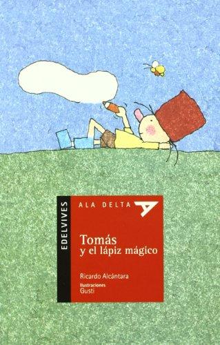 9788426348296: Tomas y el lapiz magico (Ala Delta (Serie Roja))