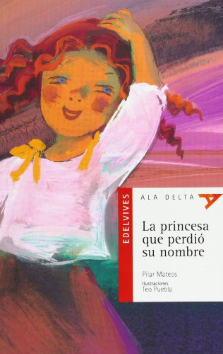 9788426348302: La princesa que perdio su nombre / The princess who lost her name (Spanish Edition)