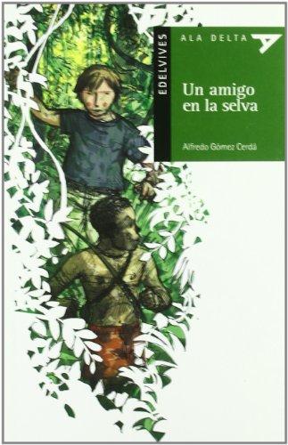 9788426348388: Un Amigo en la Selva, Serie Verde (Ala delta (Serie Verde))