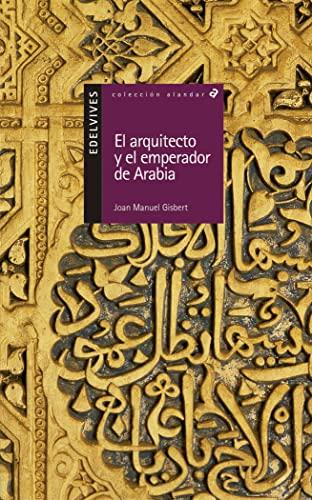 9788426348463: El arquitecto y el emperador de arabia / The Architect and the Emperor of arabia (Spanish Edition)