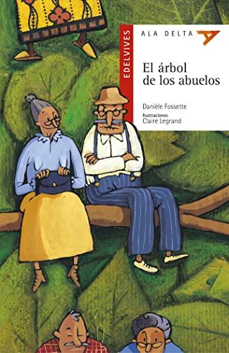 9788426348524: El arbol de los abuelos (Ala Delta (Serie Roja))