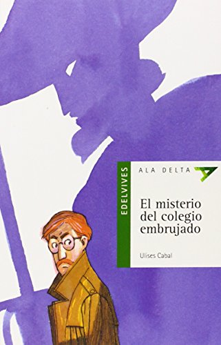 9788426348531: El misterio del colegio embrujado: 12 (Ala Delta - Serie verde)