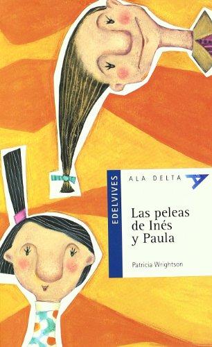 9788426348555: Las peleas de Inés y Paula: 2 (Ala Delta - Serie azul)