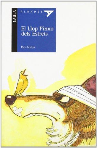El llop pinxo dels estrets (Albades (serie Azul), Band 4)