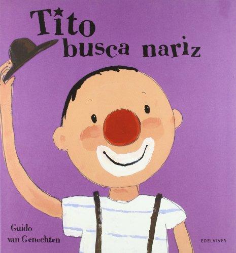 9788426348876: Tito busca nariz / Tito looking for nose (Spanish Edition)
